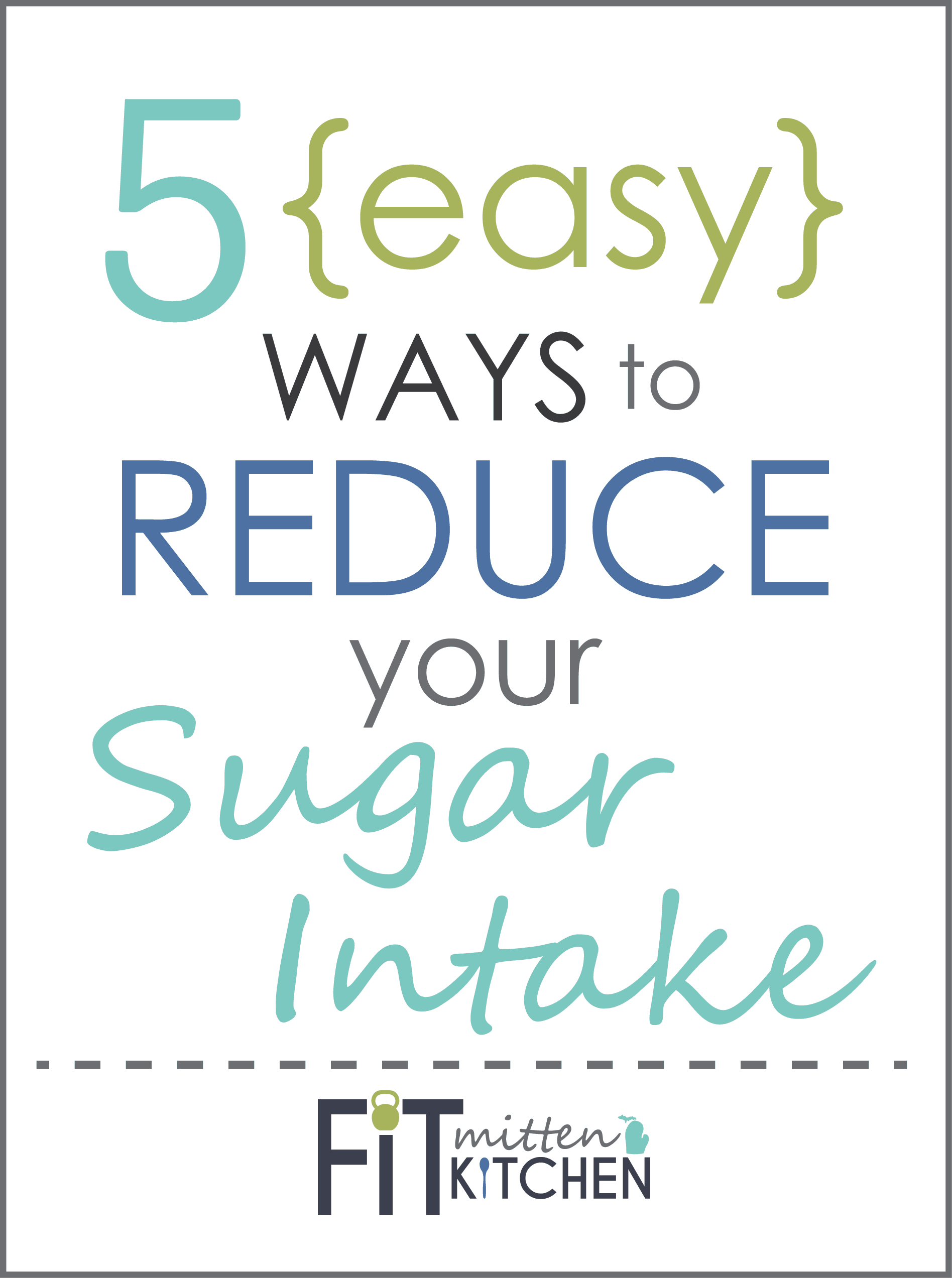 5 Easy Makeup Looks In Under 10 Minutes: 5 {Easy} Ways To Reduce Your Sugar Intake • Fit Mitten Kitchen