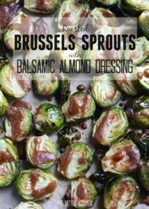 Roasted Brussels Sprouts with Balsamic Almond Dressing [Fit Mitten Kitchen] #vegan #paleo
