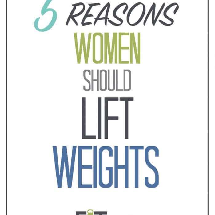 5 REASONS WOMEN SHOULD LIFT WEIGHTS || FITMITTENKITCHEN.COM