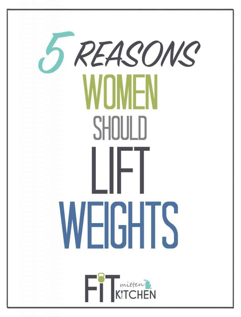 5 REASONS WOMEN SHOULD LIFT WEIGHTS || FITMITTENKITCHEN.COM