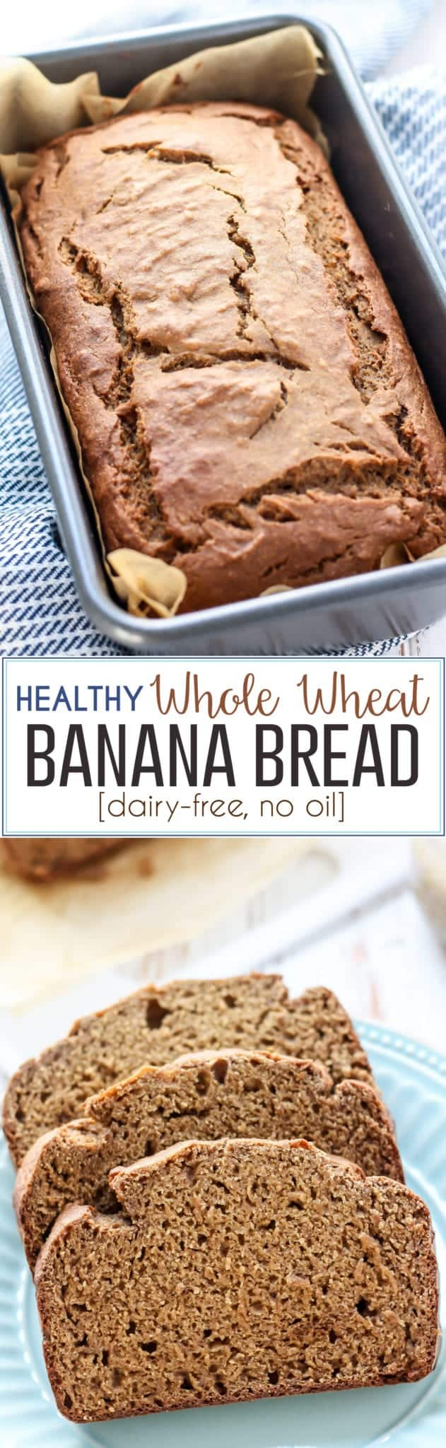 Healthy Whole Wheat Banana Bread