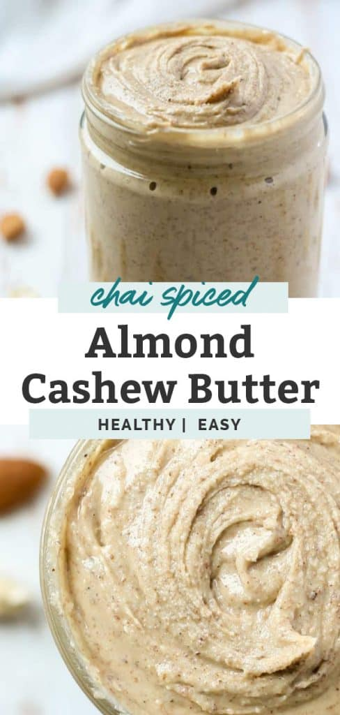 collage of photos showing jar of chai spiced almond cashew butter with cashews and almond laying on countertop