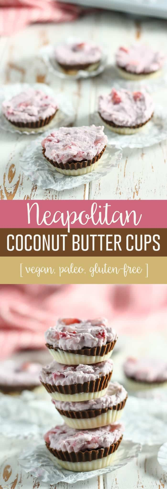 Neapolitan Coconut Butter Cups