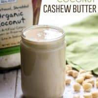 A to-die-for combination of nuts in this batch of Macadamia Coconut Cashew Butter in jar