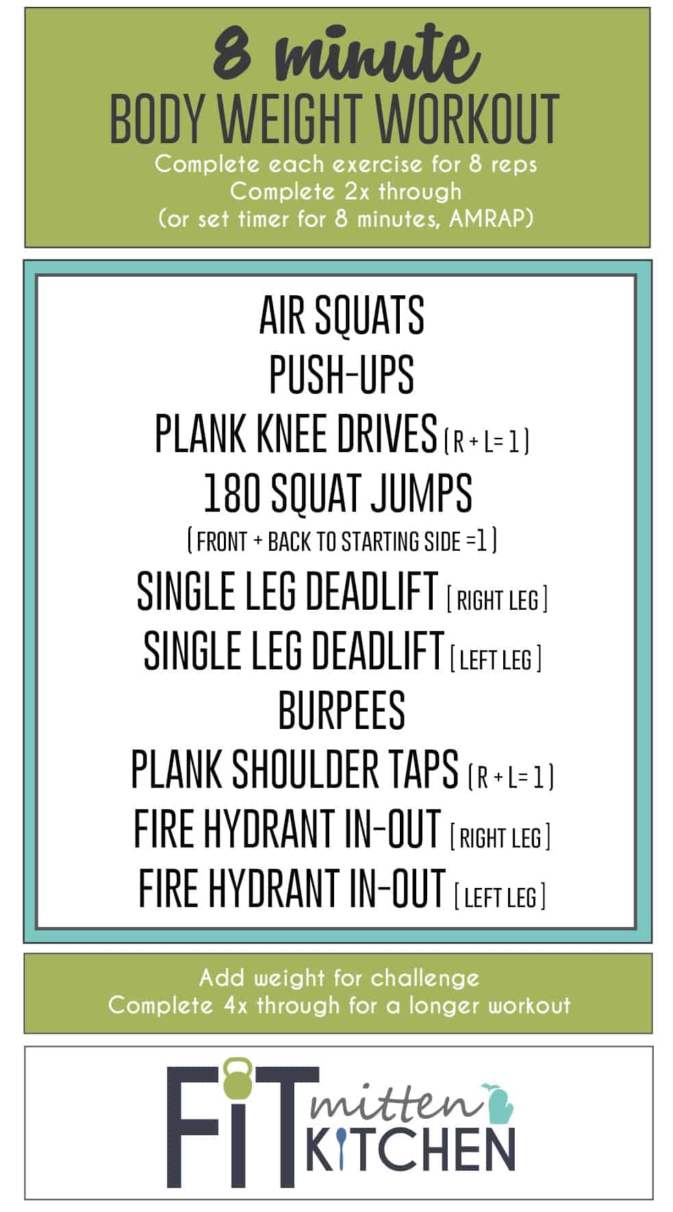 This quick workout can be done anywhere and at anytime! You could even do this 8 Minute Body Weight Workout in the kitchen while cookies are in the oven...