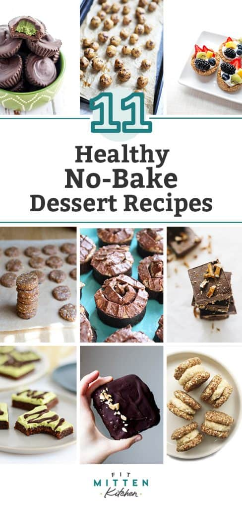 A roundup of 11 Amazing Healthy No-Bake Dessert Recipes!