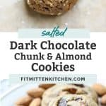 salted dark chocolate chunk and almond cookies on counter