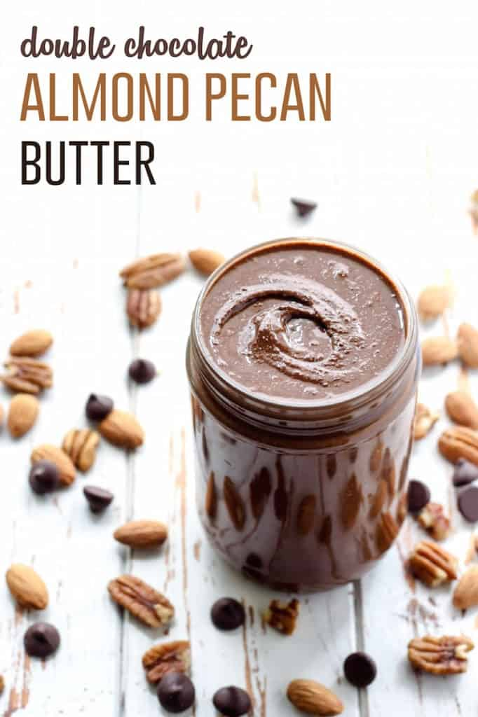 Double Chocolate Almond Pecan Butter pinterest image