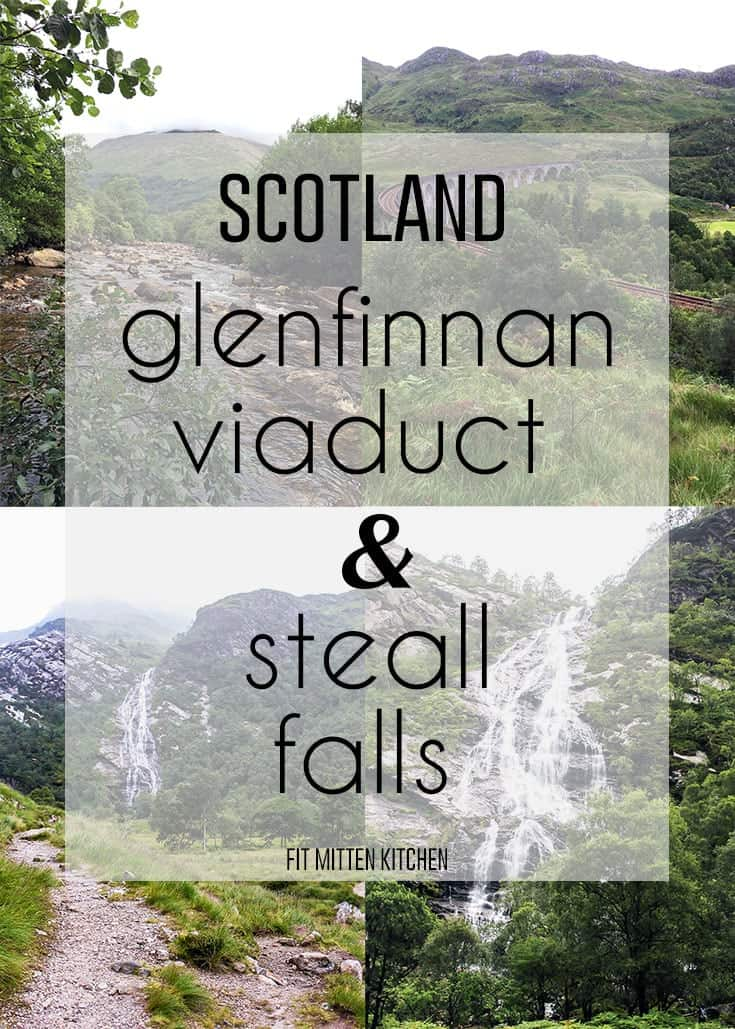 As promised, the second part of our trip while in Scotland! The Glenfinnan Viaduct and Steall Falls.