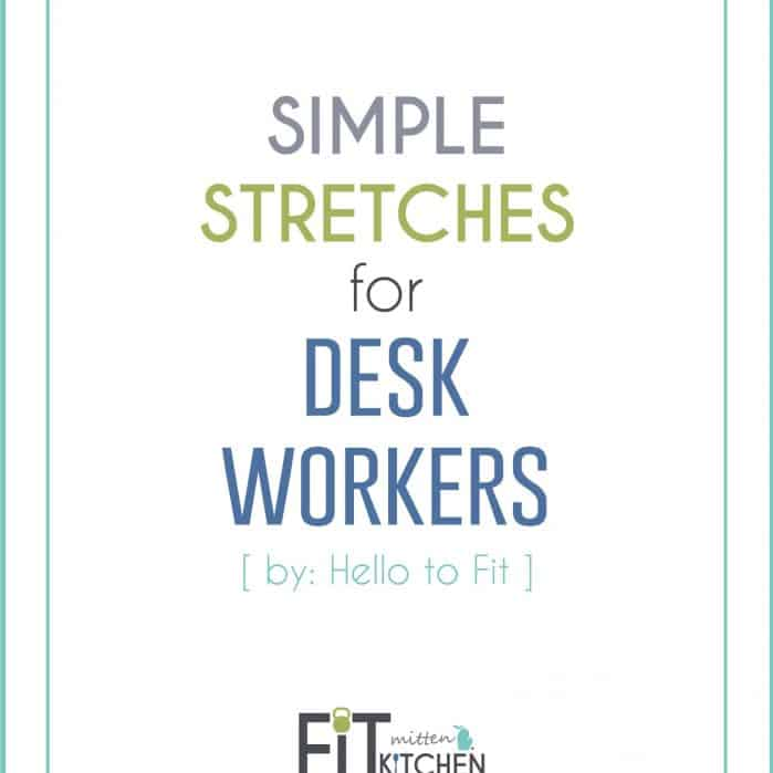 Simple Stretched for Desk Workers, brought to you by Hello to Fit