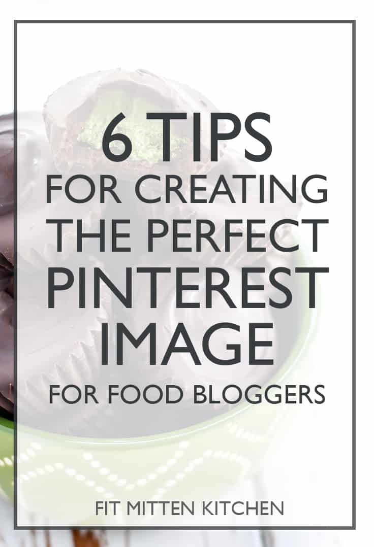 6 Tips for creating the perfect Pinterset Image, for food bloggers FIT MITTEN KITCHEN