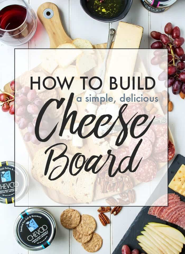 How to build a simple, yet amazing cheese board. It's perfect, impressive and easy to throw together!