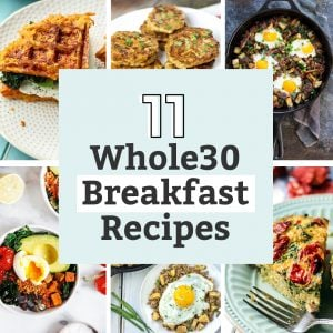 11 whole30 breakfast recipes: waffles, sausage, eggs, fritatta, cast iron skillet