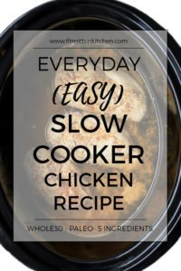 Easy Everyday Slow Cooker Chicken. Use it for chicken salad, tacos, anything! Whole30, paleo recipe perfect for so many things!