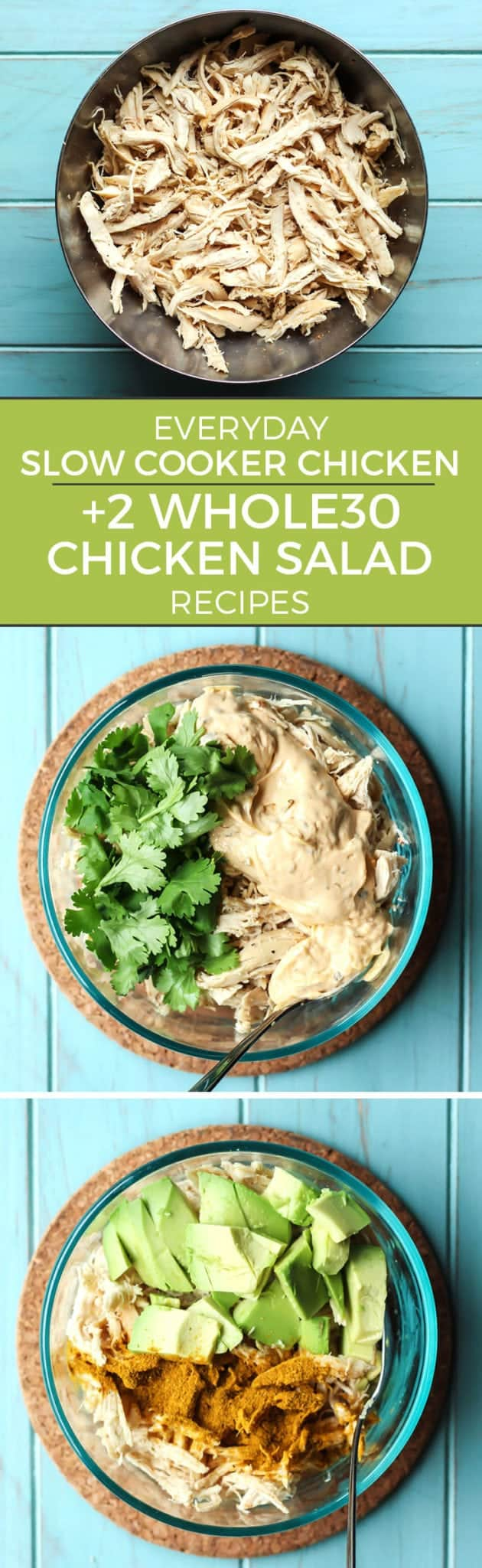 Everyday Slow Cooker Chicken. Plus 2 SUPER EASY Whole30 chicken salad recipes pinterest image