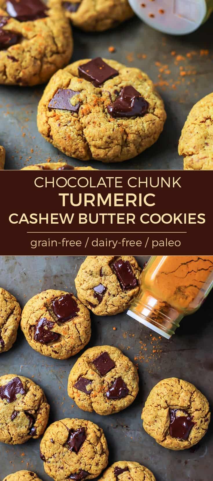 Chocolate Chunk Turmeric Cashew Butter Cookie grain free dairy free paleo pinterest image
