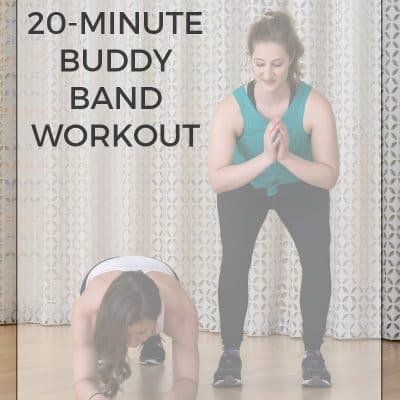 20-Minute Buddy Band Workout [ with Ope's Cookies ]