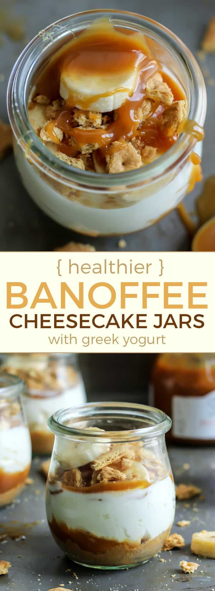These Banoffee Cheesecake Jars are a fun healthier treat! No-bake and gluten-free friendly! Just use your favorite GF cookie or graham crackers for the crust