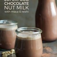 Homemade Superfood Chocolate Nut Milk with maca & reishi for added health benefits! This recipe is paleo, vegan and whole30 friendly