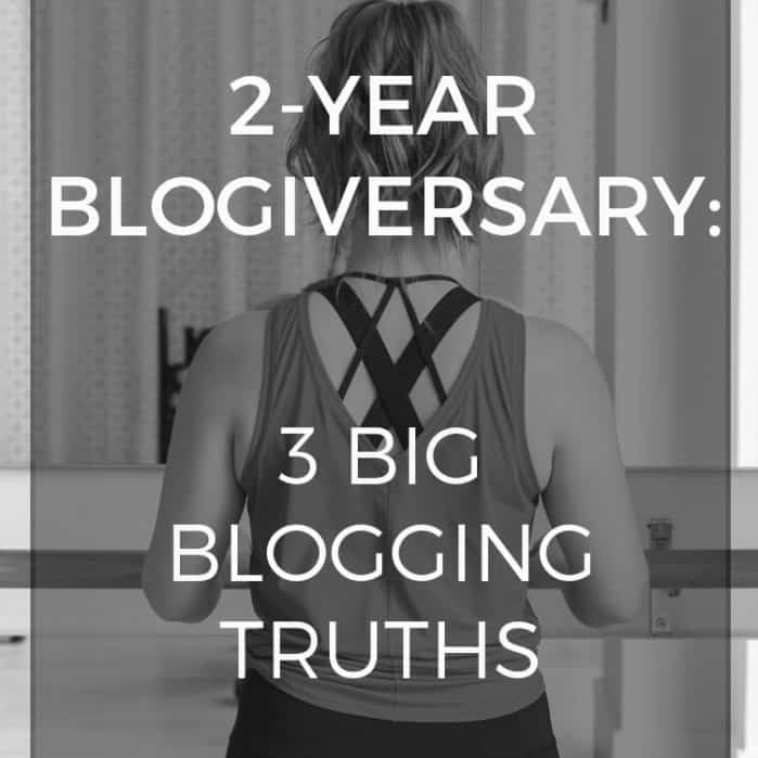 2-Year Blogiversary: 3 Big Blogging Truths. What I've learned in my second year of blogging, running a blog as a business.