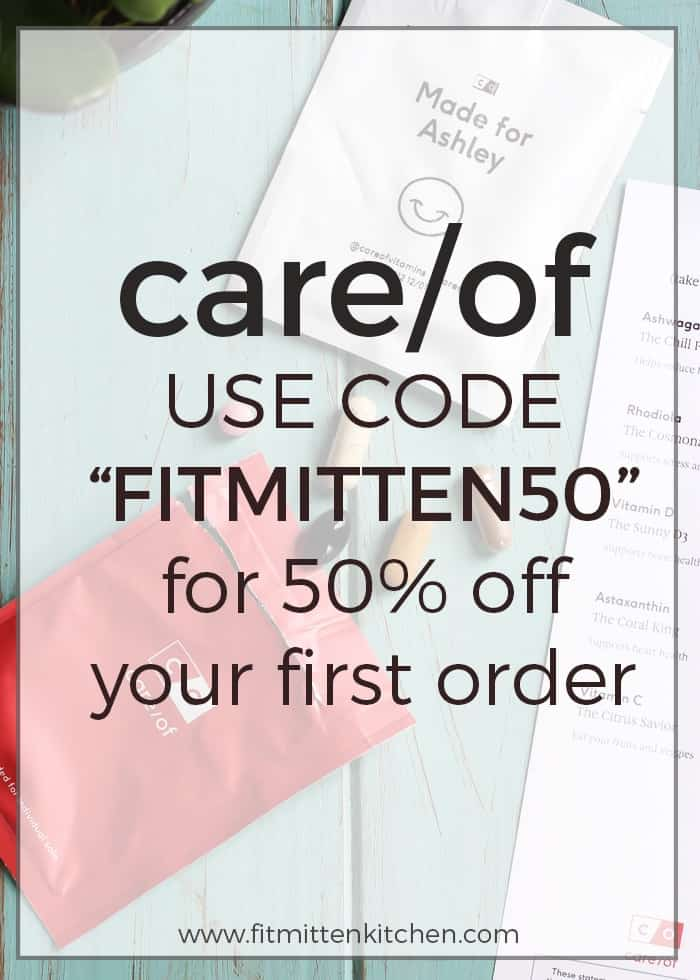 "Want to try care/of vitamins and supplements? Use the code ""FITMITTEN50"" for 50% off your first order."