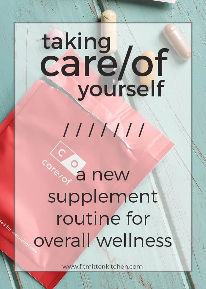 Taking care of yourself with vitamins and supplements, in partnership with care/of vtiamins.