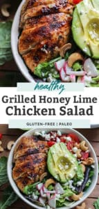 Grilled Honey Lime Chicken Salad with toppings in a white bowl