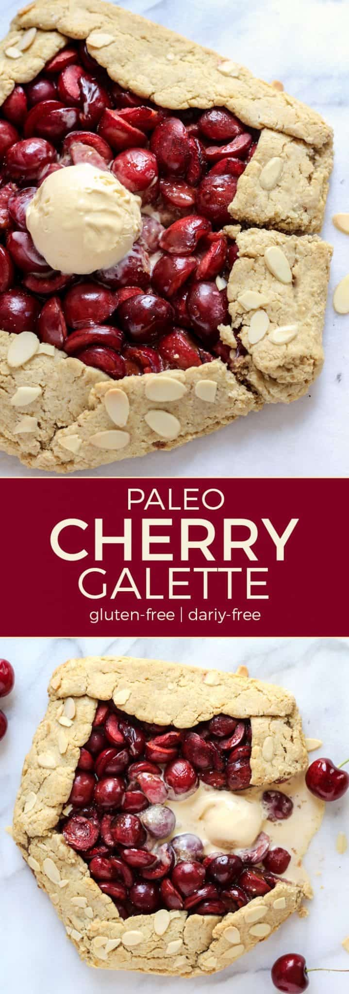 Paleo Rustic Cherry Galette. Perfect topped with your favorite ice cream!