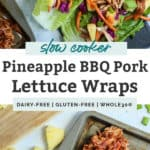 Lettuce wraps filled with pineapple, BBQ pork and veggies