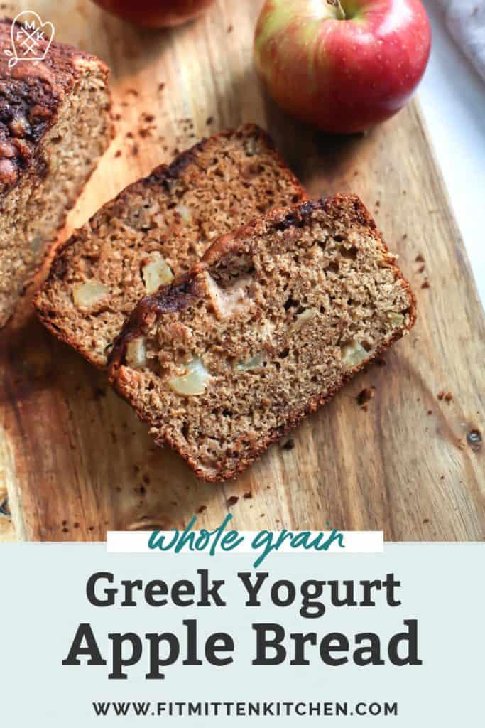 sliced greek yogurt cinnamon apple bread on cutting board