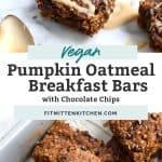 two photos of vegan pumpkin oatmeal bars
