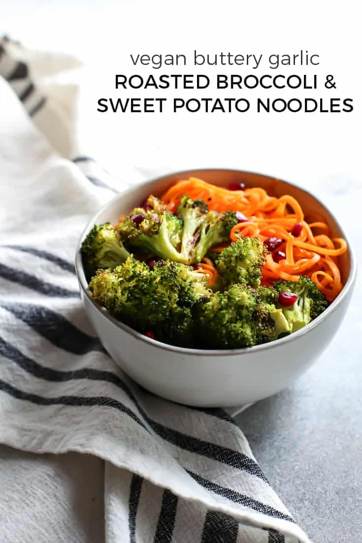 Make Vegan Buttery Garlic Roasted Broccoli with sweet potato noodles for your next meal. Made with Nutiva Butter & Garlic flavored coconut oil. Perfect for meal prep, a bowl base, or just a great side dish.(sponsored)