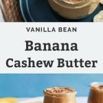 Vanilla Bean Banana Cashew Butter on teal plate and rope place mat