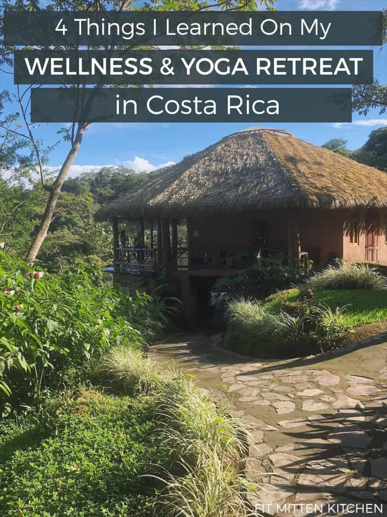 A few weeks ago I went to my first wellness & yoga retreat – in Costa Rica! I'm sharing how the trip went and 4 things I learned.