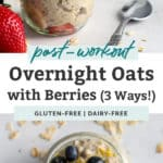 three flavors of overnight oats; strawberry banana, chocolate raspberry, blueberry lemon