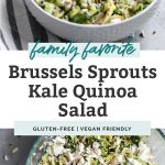 two photos of brussels sprouts kale quinoa salad in bowl