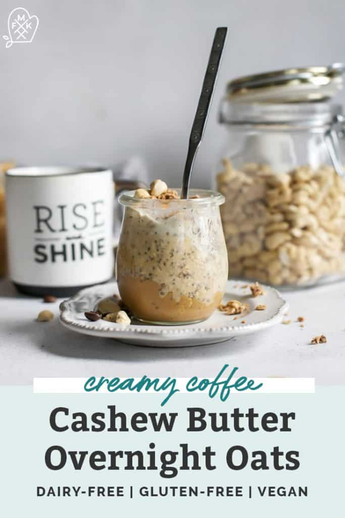 creamy coffee cashew butter overnight oats in jar on white plate with cashew in background