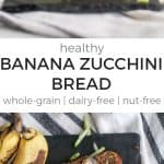healthy banana zucchini bread pinterest image