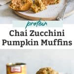 two photos of chai zucchini pumpkin muffins, one with muffins sliced open and buttered and another of muffins packed into bowl
