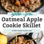 two photos of oatmeal apple cookie skillet, one aerial view and one from the side