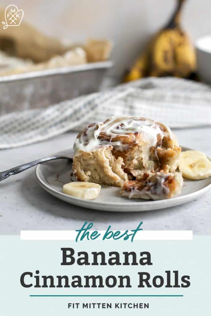 Fluffy Banana Cinnamon Rolls Fit Mitten Kitchen