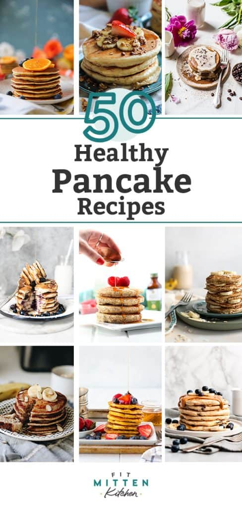 A roundup of 50 healthy pancake recipes