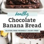 two photos of healthy chocolate banana bread sliced