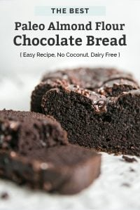 paleo chocolate almond flour bread sliced with chocolate chips on top