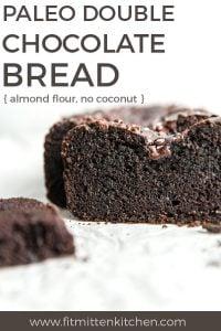 paleo chocolate bread with almond flour