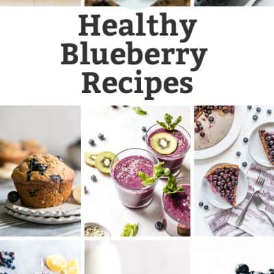 31 Berry Delicious Healthy Blueberry Recipes