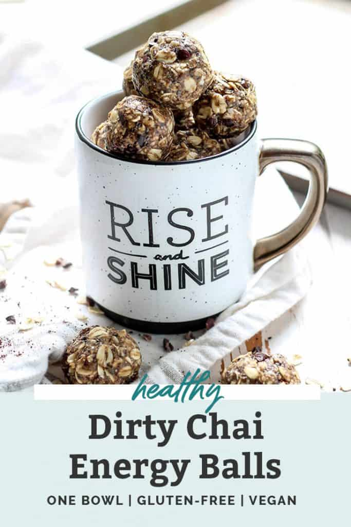 "Dirty Chai Energy Balls sitting inside a coffee mug that says ""Rise and Shine!"""