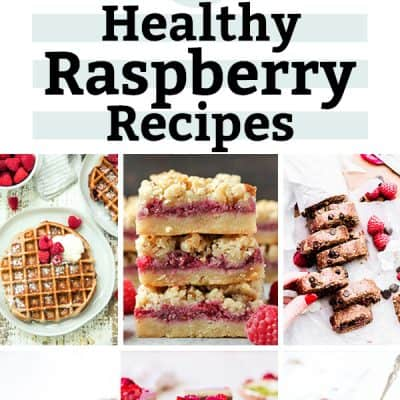 24 Healthy Raspberry Recipes for everyone