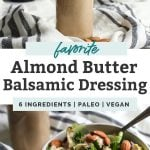 almond butter dressing in jar on table with almonds and balsamic vinaigrette in background