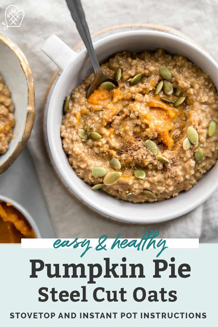pumpkin pie steel cut oats pin